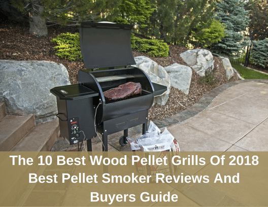 01464d49c8848 The 10 Best Wood Pellet Grills Of 2018 - The Grilling Life