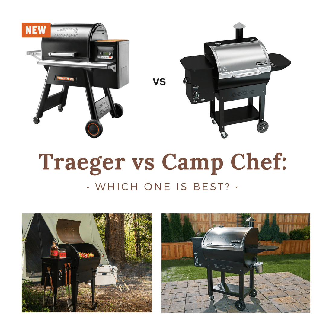 Traeger vs Camp Chef: Which One is Best In This Pellet Grill