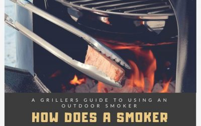 How Does A Smoker Work? – A Grillers Guide To Using An Outdoor Smoker