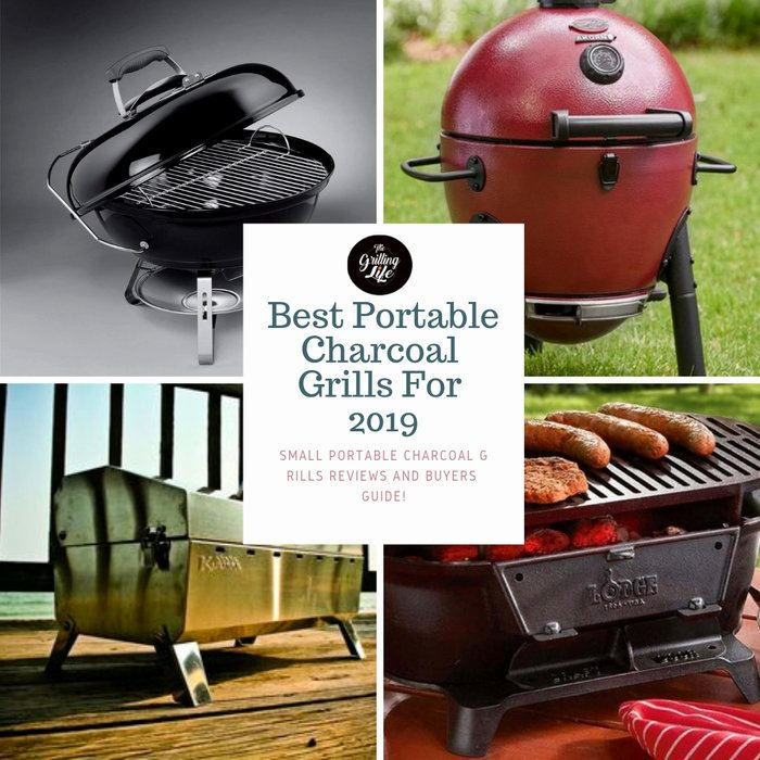 Best Backyard Grills 2019 10 Best Portable Charcoal Grills For 2019   The Grilling Life