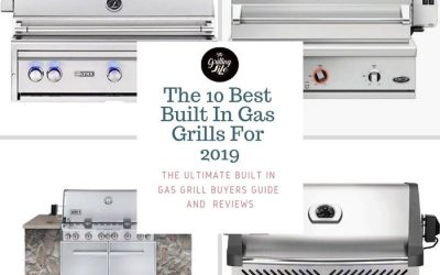 The 10 Best Built In Gas Grills For 2019 – Built In Gas Grill Reviews And Buyers Guide