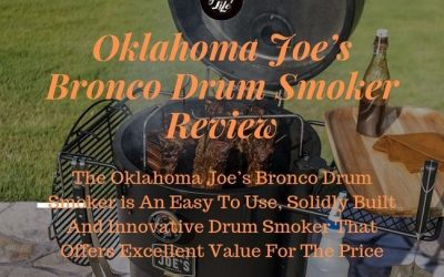 Oklahoma Joe's Bronco Drum Smoker Review And Rating – Another Win For Oklahoma Joe's
