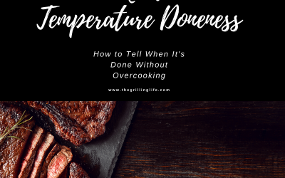 Meat Temperatures Doneness, How to Tell Without Overcooking