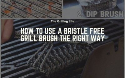 How To Use A Bristle Free Grill Brush The Right Way