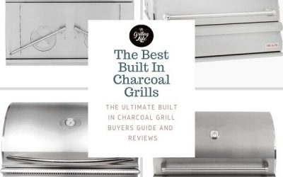 The 10 Best Built In Charcoal Grills For 2020 – Built In Charcoal Grill Inserts Reviews And Buyers Guide