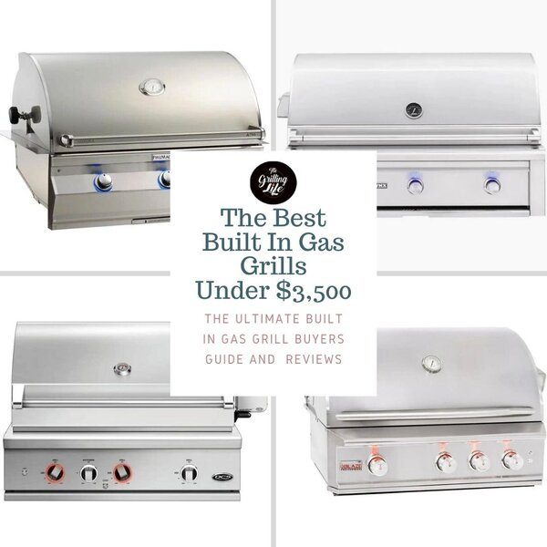 The 10 Best Built In Gas Grills Under $3,500