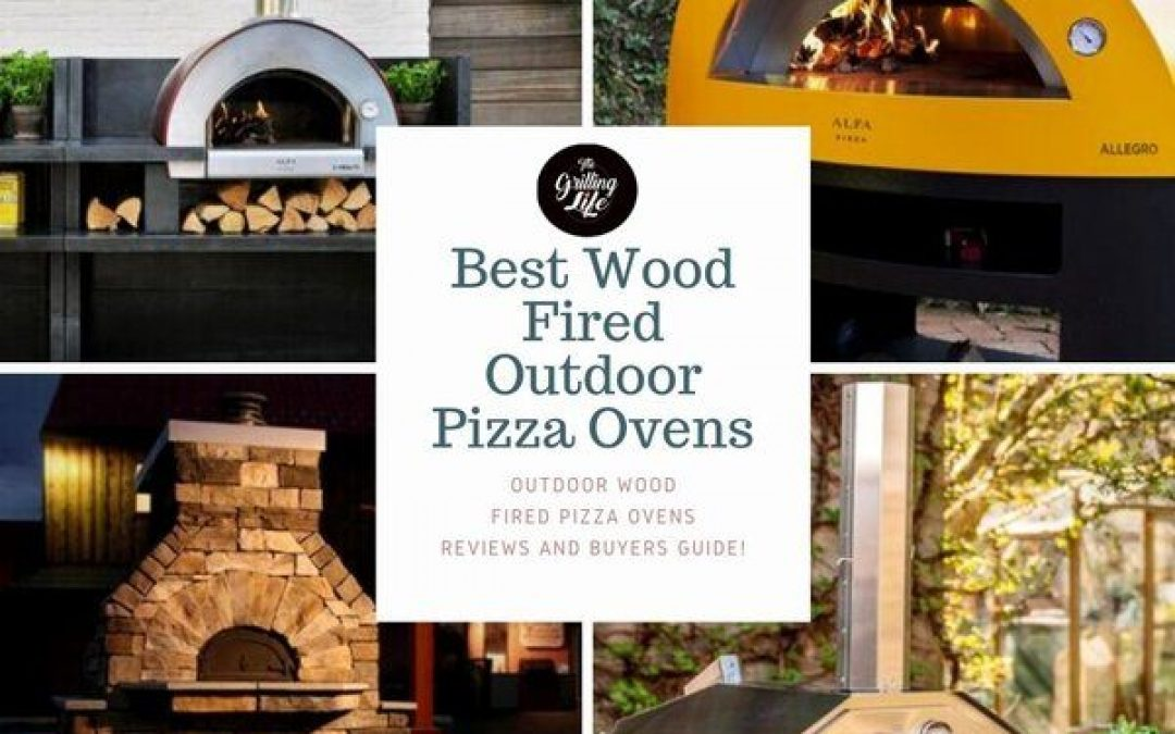 The 10 Best Wood Fired Outdoor Pizza Ovens For 2021 – Outdoor Wood Fired Pizza Ovens Reviews And Buyers Guide