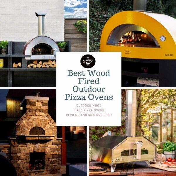 Best Wood Fired Outdoor Pizza Ovens - The Grilling Life