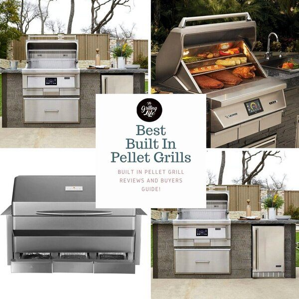 Best Built In Pellet Grills - The Grilling Life