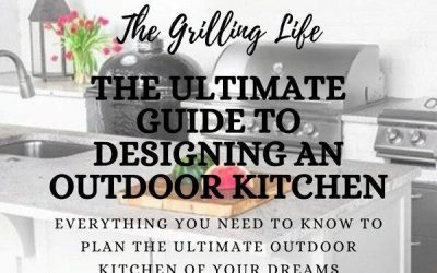 The Ultimate Guide To Designing An Outdoor Kitchen