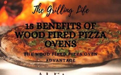 15 Benefits Of Wood Fired Pizza Ovens – The Wood Pizza Oven Advantage