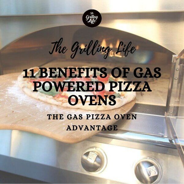 Benefits Of Gas Powered Pizza Ovens - The Grilling Life