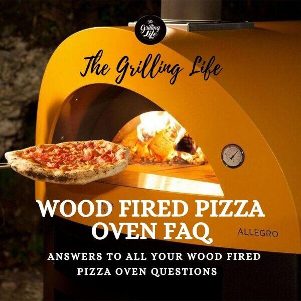 Wood Fired Pizza Oven FAQ - The Grilling Life