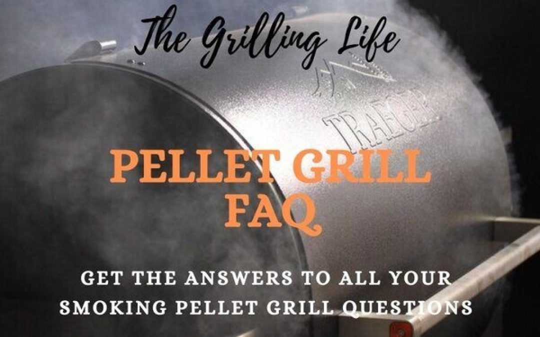 Pellet Grill FAQ – Get The Answers To All Your Smoking Pellet Grill Questions