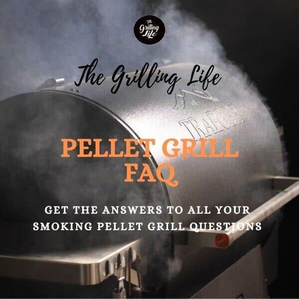 Pellet Grill FAQ - The Grilling Life